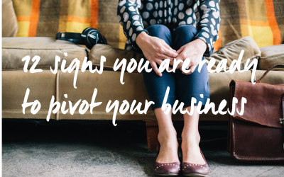 12 signs you are ready to pivot your business